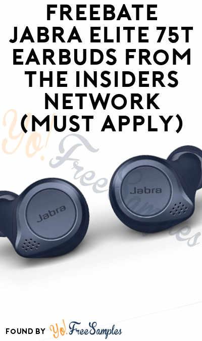 FREEBATE Jabra Elite 75t Earbuds From The Insiders Network (Must Apply)