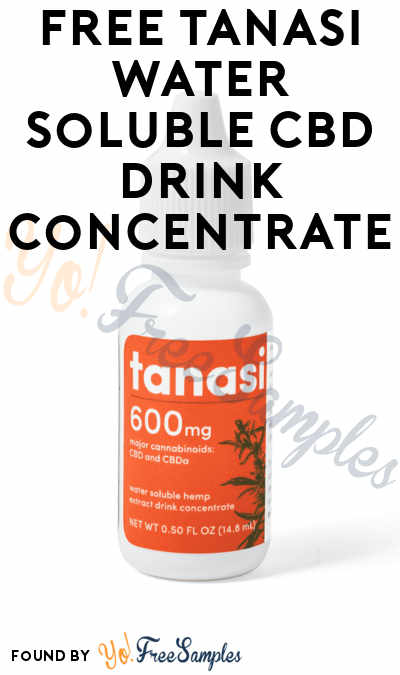 FREE Tanasi Water Soluble CBD Drink Concentrate
