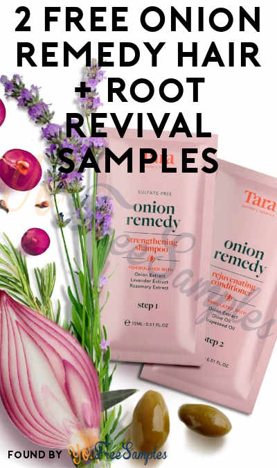 2 FREE Onion Remedy Hair + Root Revival Samples