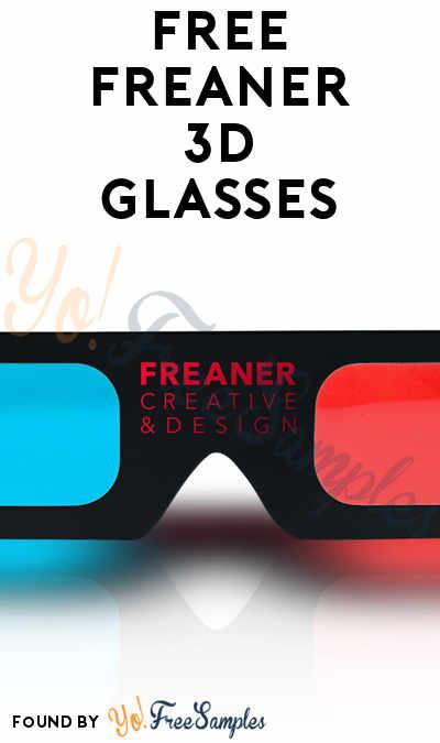 FREE Freaner 3D Glasses