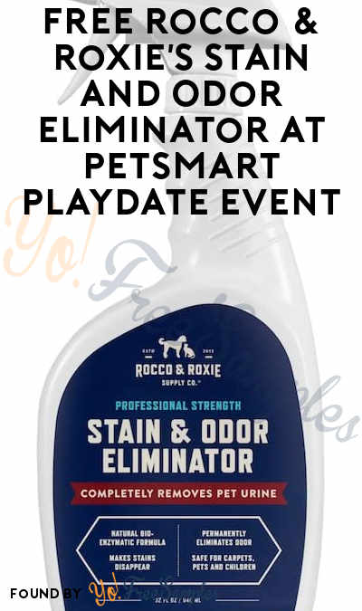 FREE Rocco & Roxie's Stain and Odor Eliminator At Petsmart Playdate Event