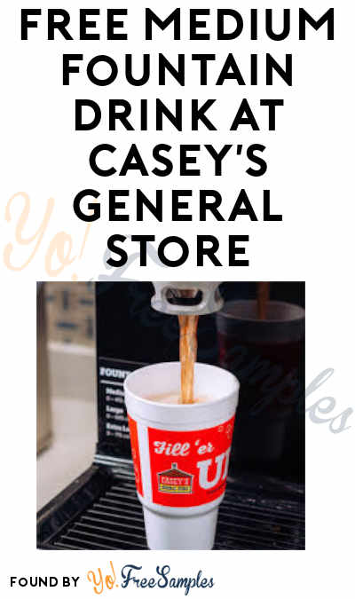FREE Medium Fountain Drink At Casey's General Store (Select Areas / Mobile App Required)