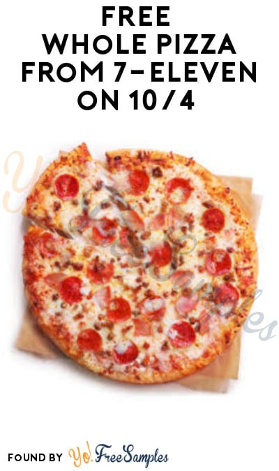 FREE Whole Pizza from 7-Eleven on 10/4 (App Required)