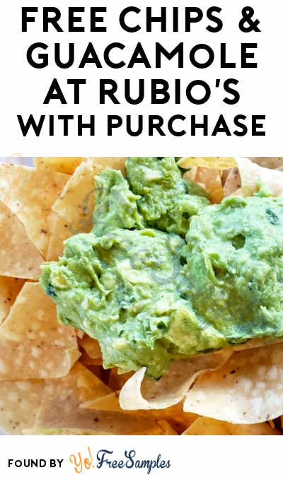 FREE Chips & Guacamole at Rubio's with Purchase (Coupon/ Code Required)