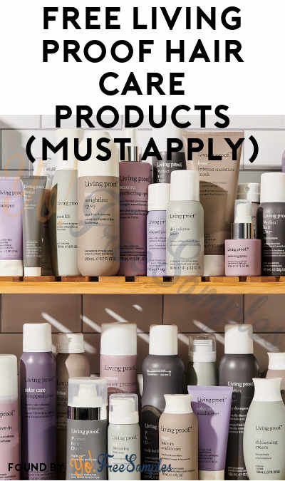 FREE Living Proof Hair Care Products For Panelists (Must Apply)