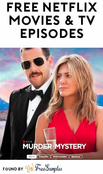 FREE Netflix Movies & TV Episodes