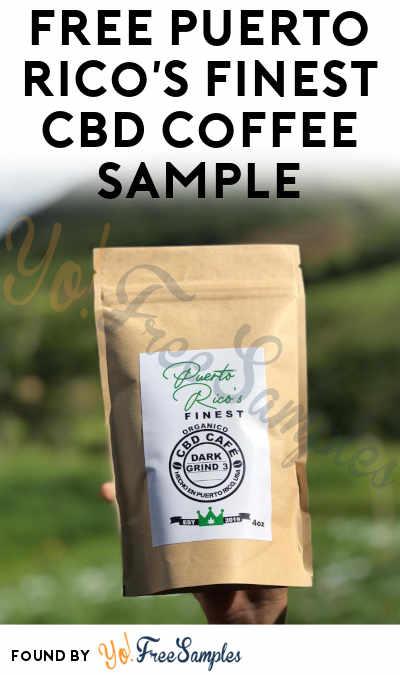 FREE Puerto Rico's Finest CBD Coffee Sample