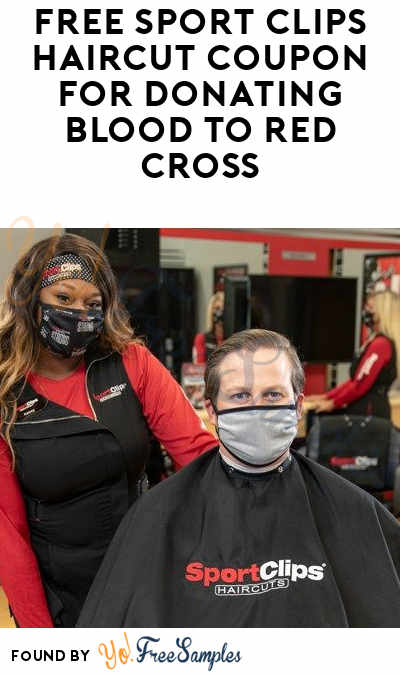 FREE Sport Clips Haircut Coupon For Donating Blood To Red Cross