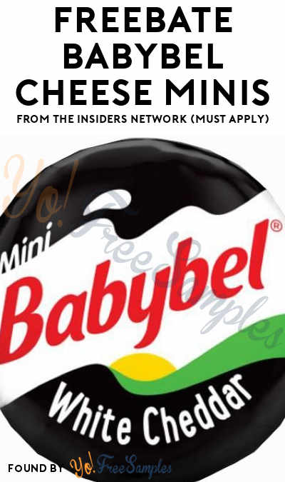 FREEBATE Babybel Cheese Minis From The Insiders Network (Must Apply)