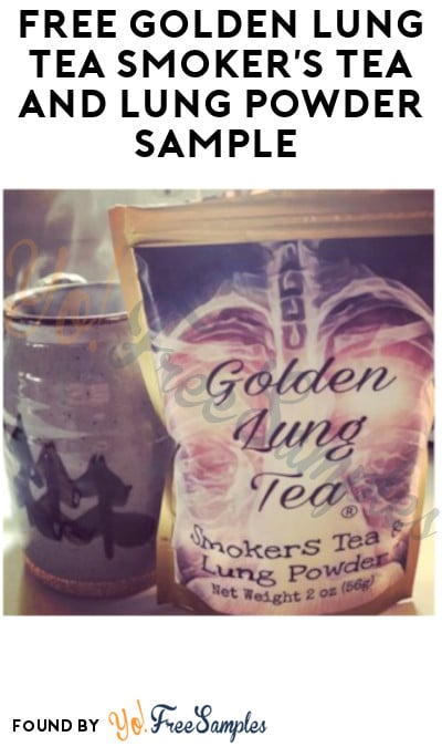 FREE Golden Lung Tea Smoker's Tea and Lung Powder Sample (Twitter or Email Required)
