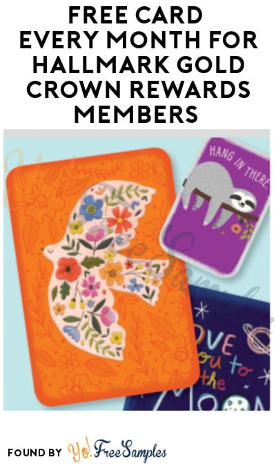 FREE Card Every Month for Hallmark Gold Crown Rewards Members