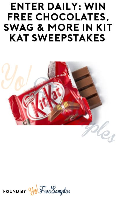 Enter Daily: Win FREE Chocolates, Swag & More in Kit Kat Sweepstakes