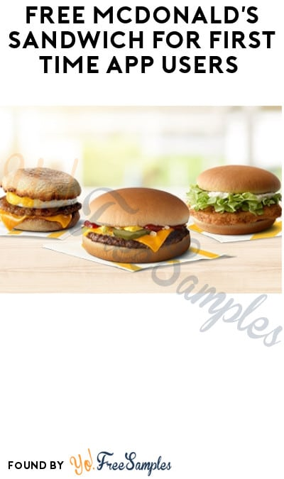 FREE McDonald's Sandwich for First Time App Users