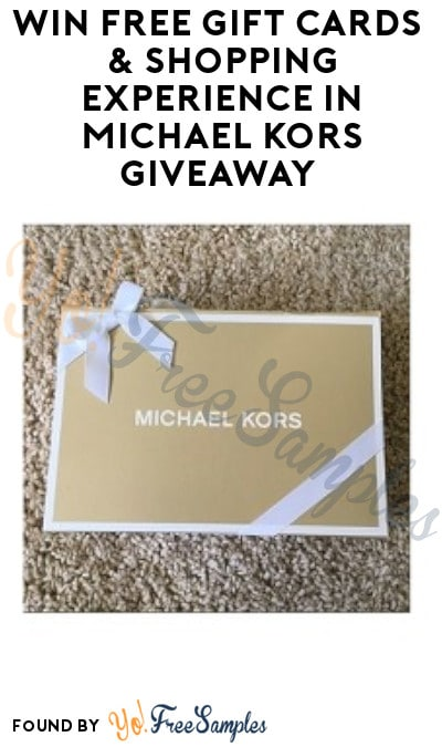 Win FREE Gift Cards & Shopping Experience in Michael Kors Giveaway