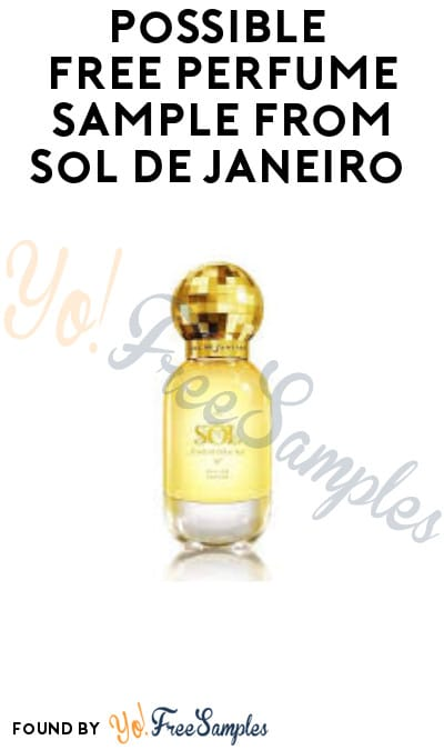 Possible FREE Perfume Sample from Sol de Janeiro (Facebook Required)
