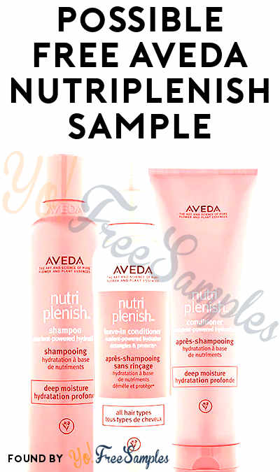 Possible FREE Aveda Nutriplenish Sample (Select Accounts & Facebook Required)