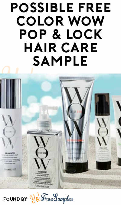 Possible FREE Color Wow Pop & Lock Hair Care Sample (Select Accounts & Facebook Required)