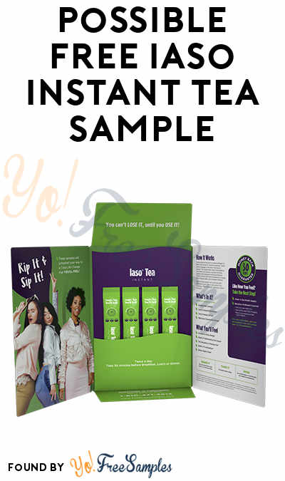 Possible FREE Iaso Instant Tea Sample