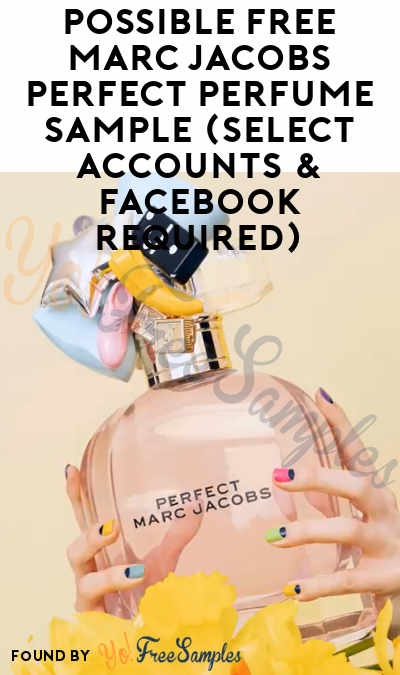 Possible FREE Marc Jacobs Perfect Perfume Sample (Select Accounts & Facebook Required)