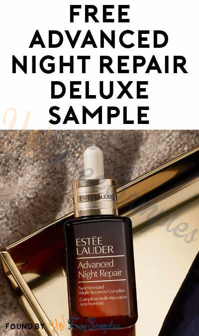 FREE Advanced Night Repair Deluxe Sample