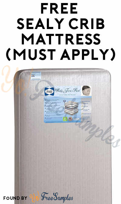 FREE Sealy Crib Mattress (Must Apply)
