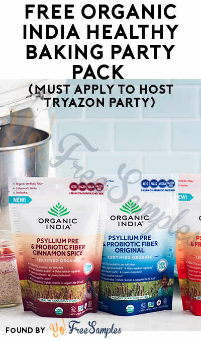 FREE Organic India – Healthy Baking Party Pack (Must Apply To Host Tryazon Party)
