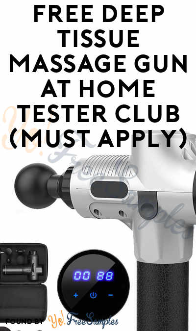 FREE Deep Tissue Massage Gun At Home Tester Club (Must Apply)