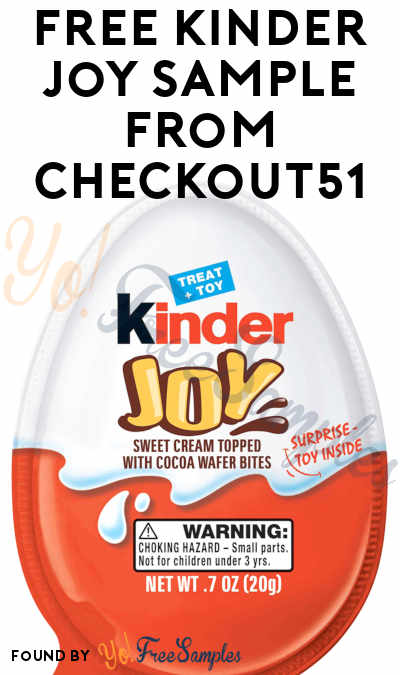 FREE Kinder Joy Sample From Checkout51