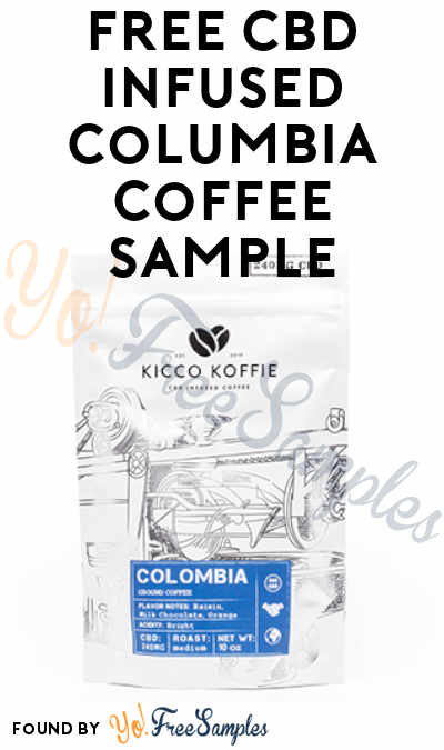 FREE CBD Infused Columbia Coffee Sample