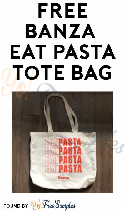 FREE Eat Pasta Tote Bag (Email Required)