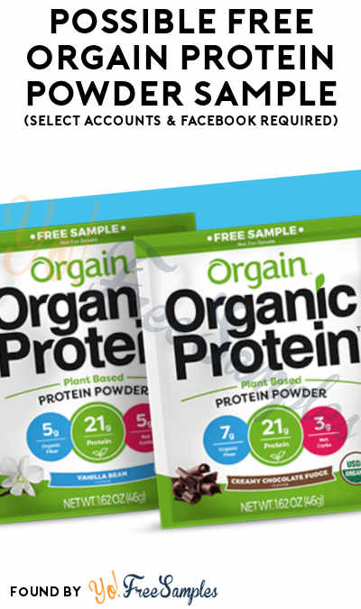 Possible FREE Orgain Protein Powder Sample (Select Accounts & Facebook Required)