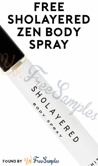 FREE SHOLAYERED Zen Body Spray (Instagram Follow Required)