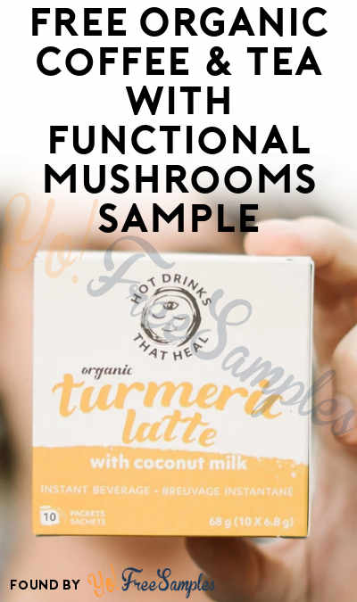 FREE Organic Coffee & Tea With Functional Mushrooms Sample