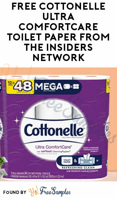 FREE Cottonelle Ultra ComfortCare Toilet Paper From The Insiders Network (Must Apply)