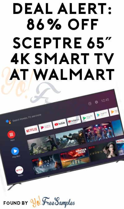DEAL ALERT: 86% OFF Sceptre 65″ 4K Smart TV At Walmart