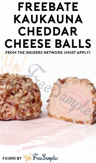 FREEBATE Kaukauna Cheddar Cheese Balls From The Insiders Network (Must Apply)