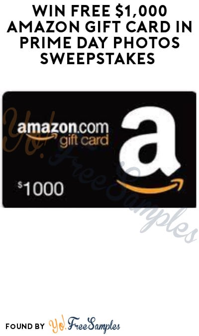Win FREE $1,000 Amazon Gift Card in Prime Day Photos Sweepstakes