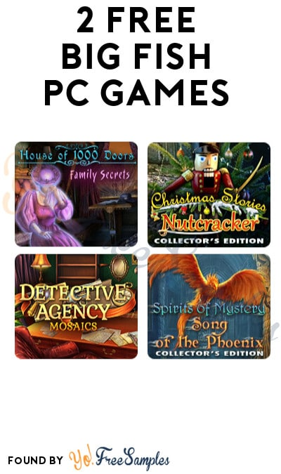 2 FREE Big Fish PC Games (Account/Credit Card Required)