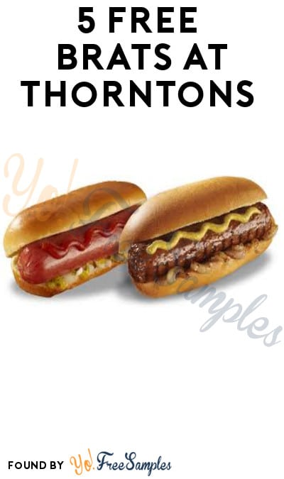 5 FREE Brats at Thorntons (Rewards Account Required)