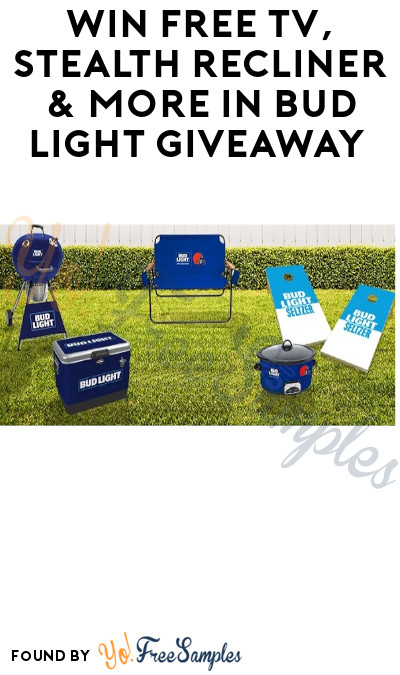 Win FREE TV, Stealth Recliner & More in Bud Light Giveaway (Select States + Ages 21 & Older Only)