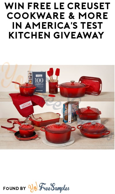 Win FREE Le Creuset Cookware & More in America's Test Kitchen Giveaway (Ages 21 & Older Only)