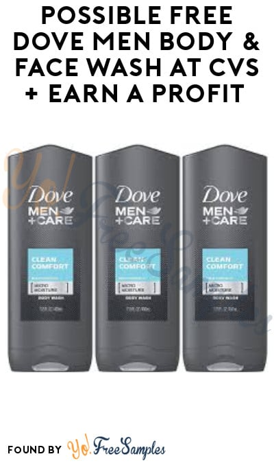 Possible FREE Dove Men Body & Face Wash at CVS + Earn A Profit (App / Coupon + Ibotta Required)