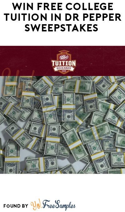 Win FREE College Tuition in Dr Pepper Sweepstakes (Ages 18 to 24 Only)