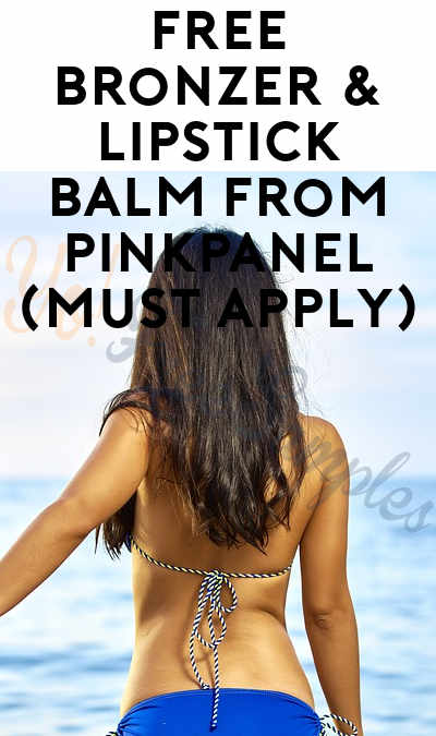 FREE Bronzer & Lipstick Balm From PinkPanel (Must Apply)