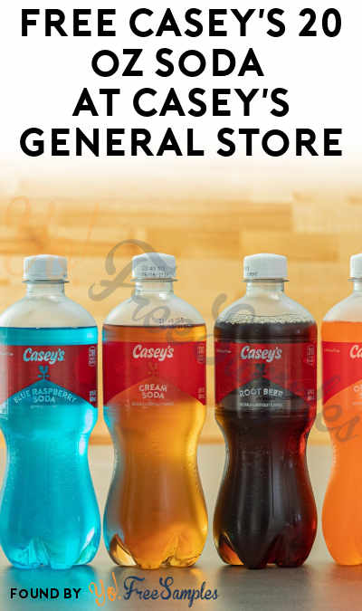 FREE Casey's 20 oz Soda At Casey's General Store (Select Areas / Mobile App Required)