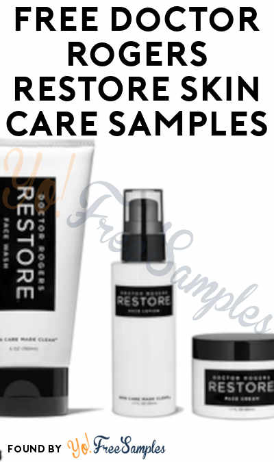 FREE Doctor Rogers RESTORE Skin Care Samples