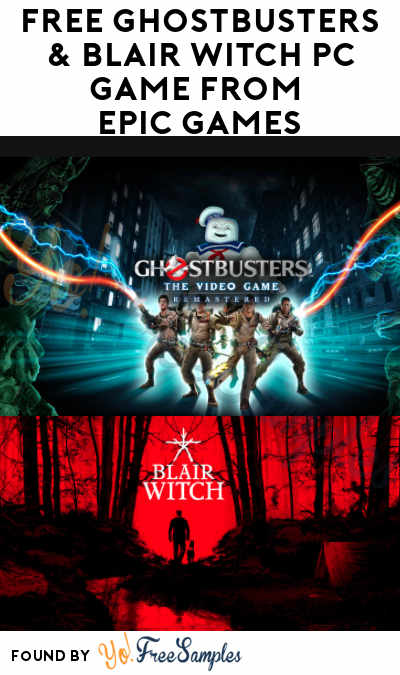 FREE Ghostbusters & Blair Witch PC Game From Epic Games (Account Required)