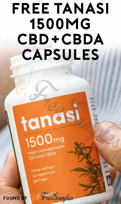 FREE Tanasi 1500mg CBD+CBDA Capsules