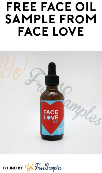 FREE Face Oil Sample from Face Love