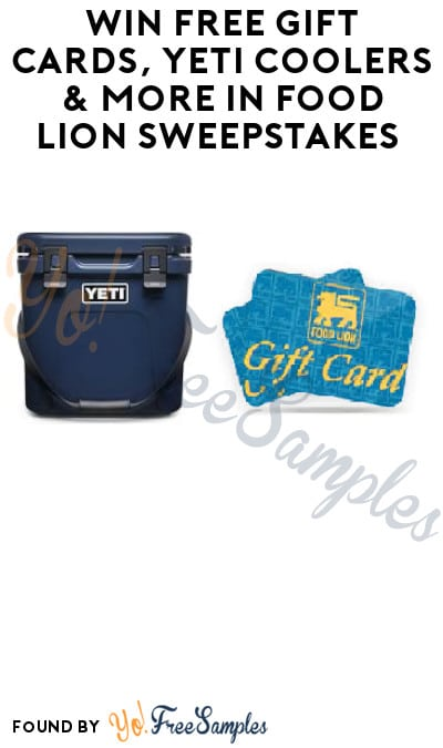 Win FREE Gift Cards, Yeti Coolers & More in Food Lion Sweepstakes (Select States Only)